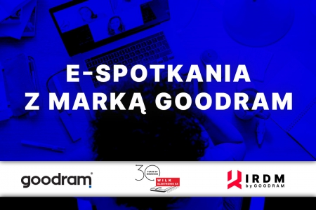 E-spotkania z Marką GOODRAM !