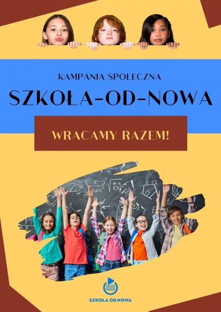 Kampania społeczna - Szkoła od nowa !!!!